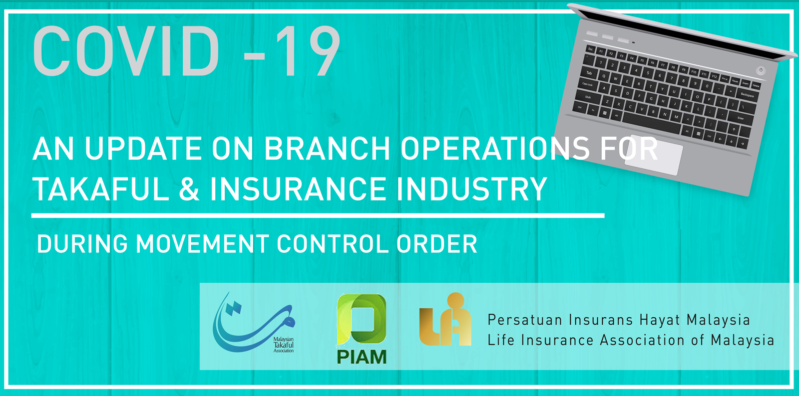 An Update For Branch Operations For Takaful & Insurance Industry During MCO